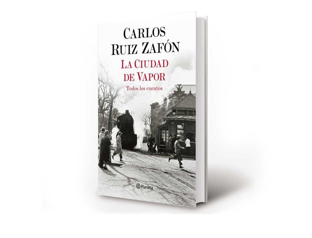 La Ciudad de Vapor, de Carlos Ruiz Zafón