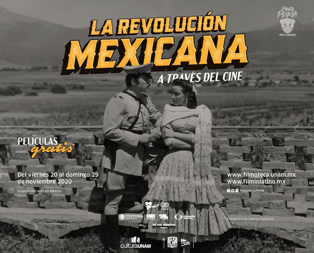 Ciclo: La Revolución Mexicana a través del cine. 110° Aniversario de la Revolución Mexicana
