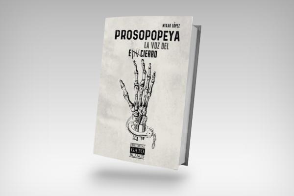 Prospopeya, una historia de castigo y redención
