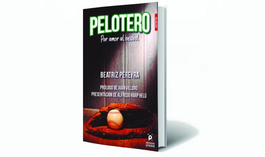Presentan en la FIL de Minería Pelotero, por amor al béisbol, de Beatriz Pereyra