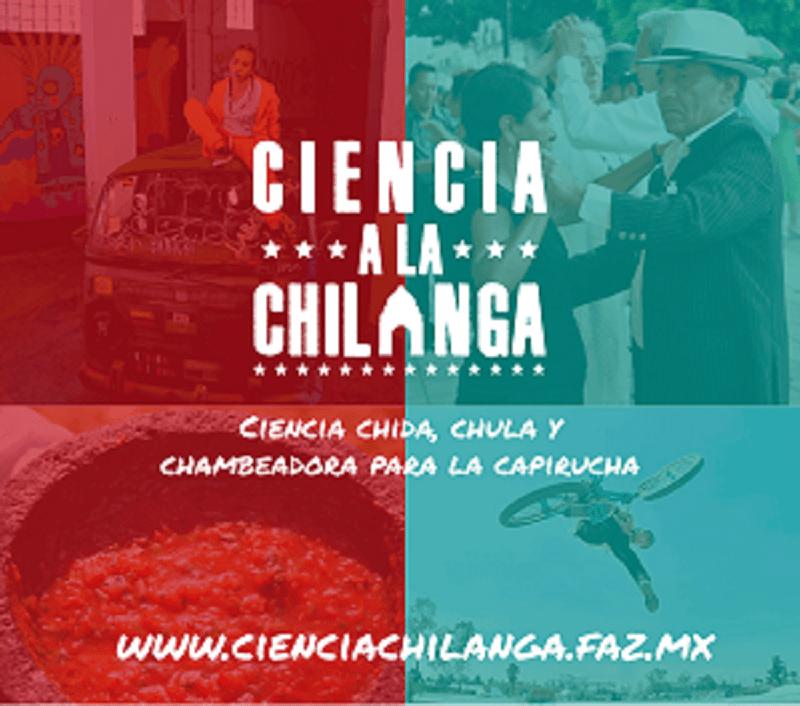 """""""Ciencia a la Chilanga"""": ciencia chida, chula y chambeadora para la capirucha estrena programa en TV"""