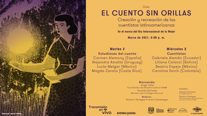 Realiza la UNAM El Cuento sin Orillas, encuentro en torno a narradoras latinoamericanas invisibilizadas y marginadas del canon oficial