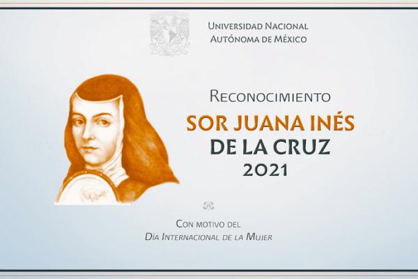 Sigue por TV UNAM la entrega del Reconocimiento Sor Juana Inés de la Cruz 2021