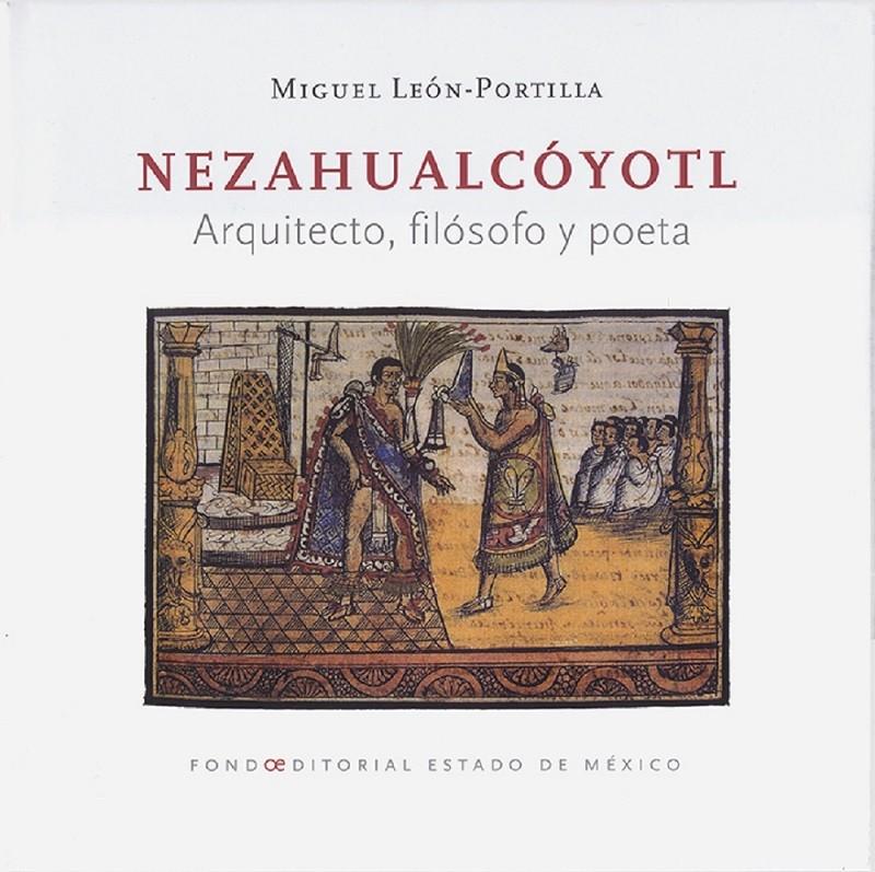 Cuenta FOEM con obras para conocer vida y obra de Nezahualcóyotl
