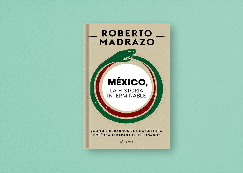 """""""México, la historia interminable"""", los desafíos de un país a la deriva"""