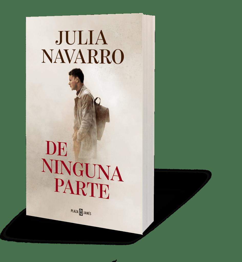 De ninguna parte, la nueva novela de Julia Navarro