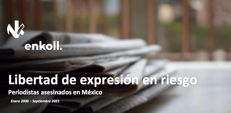 México, primer lugar en asesinatos de periodistas en América en lo que va del siglo XXI
